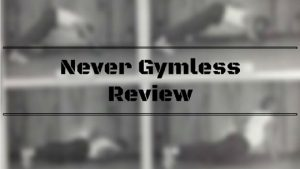 Never Gymless Review Image