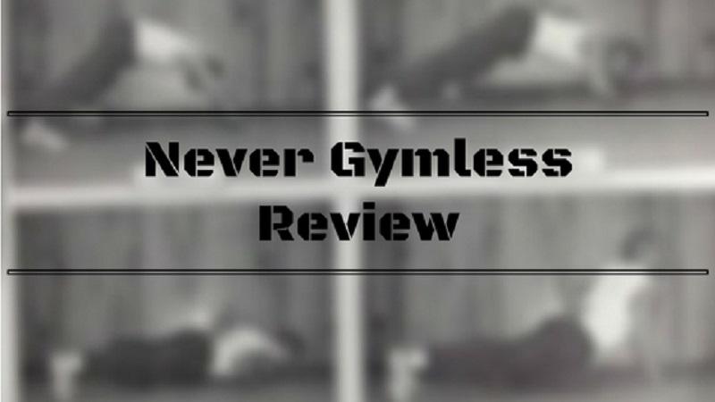 Never Gymless Review Image