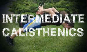 Intermediate Calisthenics